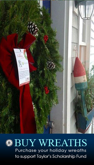 BUY WREATHS: Purchase your holiday wreaths to support Taylor's Scholarship Fund